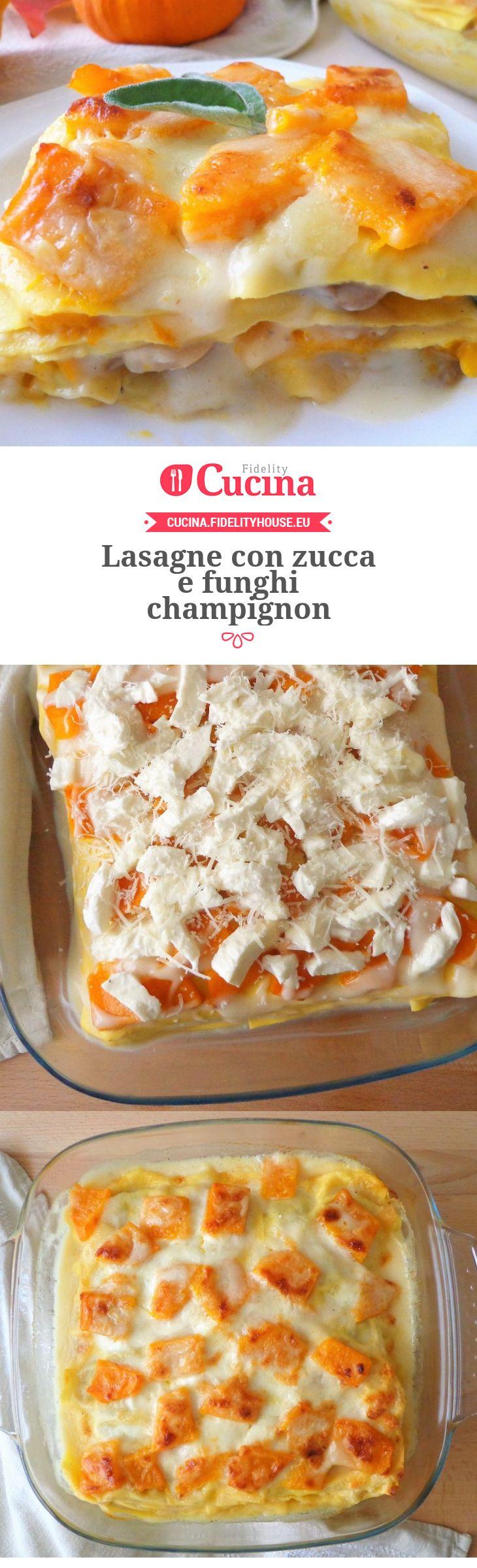 #Lasagne con #zucca e #funghi champignon della nostra utente Magdalena. Unisciti alla nostra Community ed invia le tue ricette!