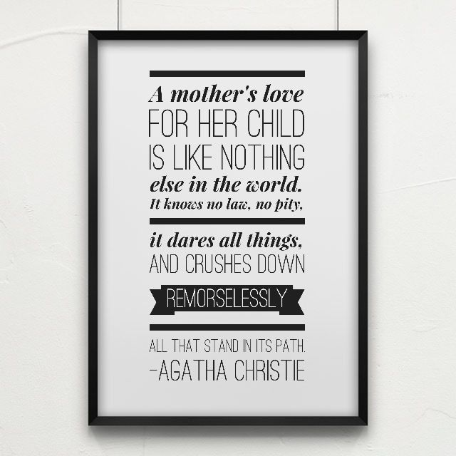Mother Love For Child Quotes: A Mother's Love For Her Child . . . Agatha Christie