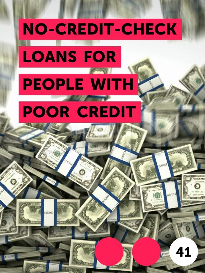 No Credit Check Loans For People With Poor Credit In 2020 No Credit Check Loans Loans For Poor Credit Opening A Bank Account