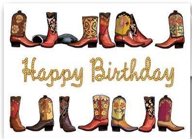 Happy Birthday western boots cowgirl cowboy