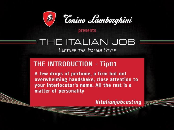Capture the Italian Style! Become our web testimonail for the 2013 and fly to Rome to shoot the video! italianjobcasting... #italianjobcasting #tonino #lamborghini