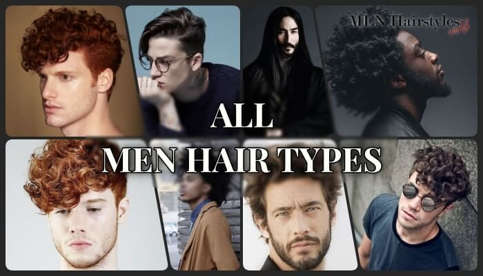Guide Absolutely All Men Hair Types Video Examples Different