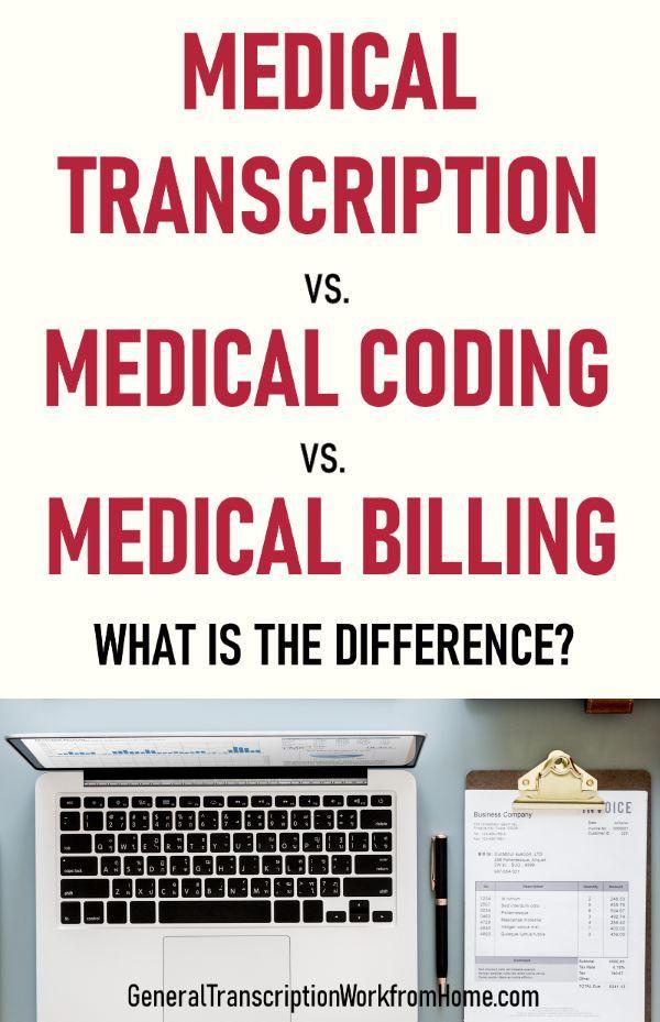 Medical Transcription Vs Medical Coding Vs Medical Billing Work From Home Jobs Online Jobs Side Hustles In 2020