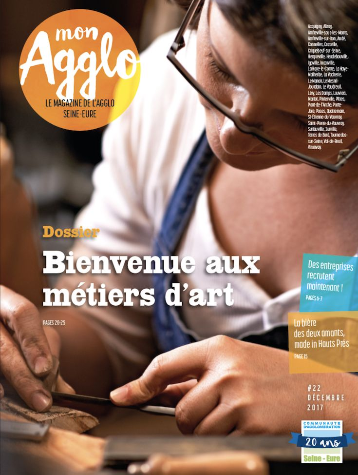 Mon Agglo #22, le magazine de l'Agglomération Seine-Eure. Décembre 2017