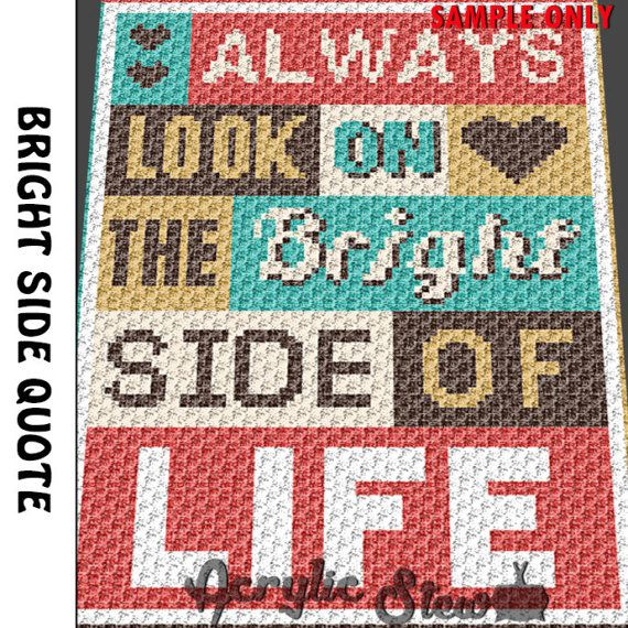 Graphgan Pattern - Corner to Corner - C2C Crochet - Basket Weave - Bright Side Inspiration Quote Blanket Afghan Crochet Pattern Graph Chart