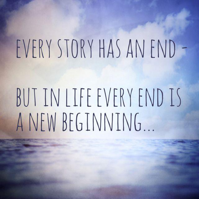 end new beginning quote zitat geh mit oder beiseite