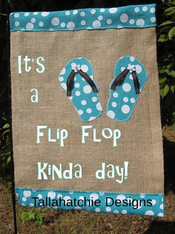 Flip Flop Garden Flag , Summer Flag, Mother's Day Gift, Spring Flags, Pool Party Decor, Beach Flag, Nautical Flags, Flip Flop Day Sign