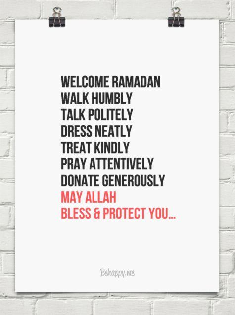 Welcome ramadan walk humbly talk politely dress neatly treat kindly pray attentively donate gener... #47495