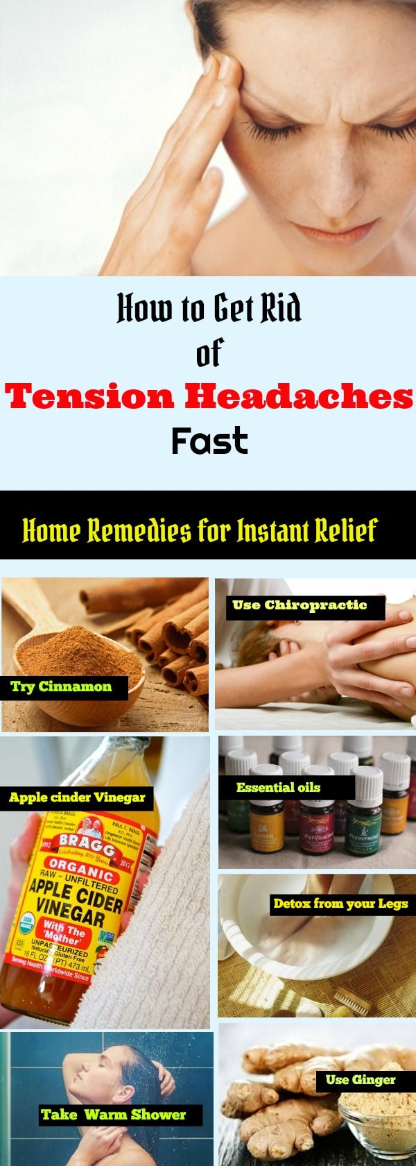How to Get Rid of Tension Headaches Fast .   Got headaches and anxiety ? Learn now how use this 7 effective home remedies for instant relief . You  may want to get all this ingredients ready ; essential oil,ginger apple cider vinegar ,cinnamon power,and yoga matt.