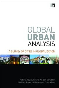Global Urban Analysis: A Survey of Cities in Globalization (Hardback) - Routledge