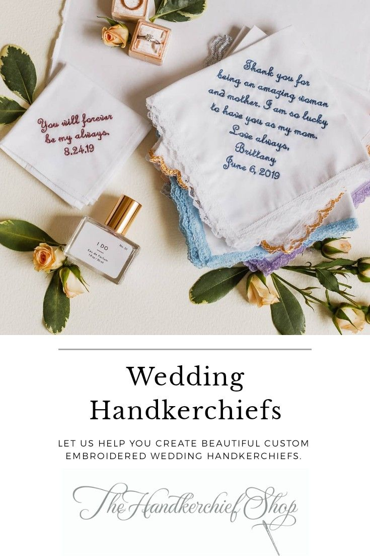 Wedding Handkerchiefs Made Embroidered By The Handkerchief Shop Wedding Handkerchief Embroidered Handkerchief Wedding Bride And Groom Gifts