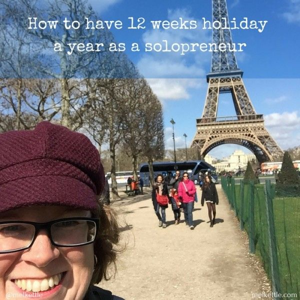 How to have 12 weeks holiday a year - www.melkettle.com