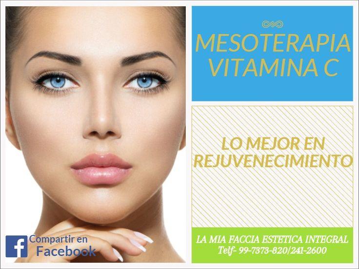 la mia faccia estetica integral mesoterapia vitamina c