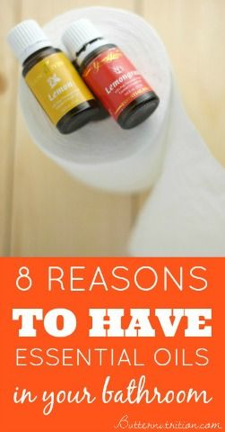 8 Reasons to have essential oils in your bathroom (#4 is beyond genius!) | Butter Nutrition