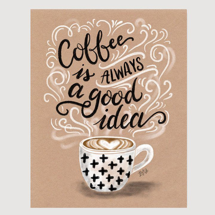 Whether you're a lover of lattes, cappuccinos, or espressos, this hand lettered kraft print is perfect for those who go through life with a cup of coffee in hand!
