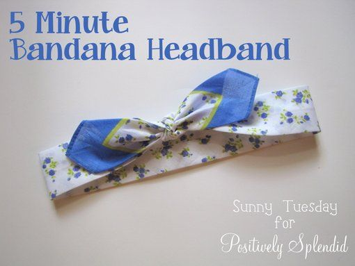 Positively Splendid {Crafts, Sewing, Recipes and Home Decor}: 5-Minute Bandana Headband