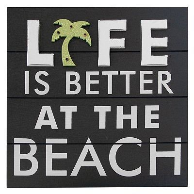 """""""Life is Better at the Beach"""" signLife Quotes, Favorite Things, Beach Signs, Life Is Better, Palms Trees, Beach House Decor, Better Life, House Style, At The Beach"""