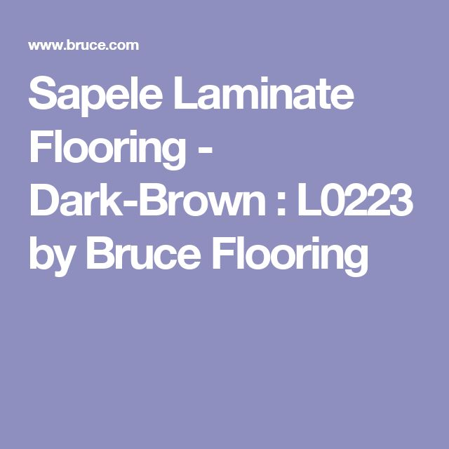 Sapele Laminate Flooring - Dark-Brown : L0223 by Bruce Flooring