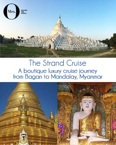 The Strand Cruise - A Boutique Luxury Cruise Journey from Bagan to Mandalay, Myanmar: Departing from Bagan, in Myanmar, and making a 4-day journey on the Ayeyarwady river towards Mandalay, the Strand Cruise offers only 27 cabins - small and cozy, just the way I like it.