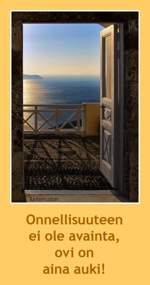 Ovi onnellisuuteen on aina auki...