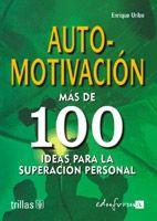 automotivacion: mas de 100 ideas para la superacion personal-enrique uribe-9788466539777