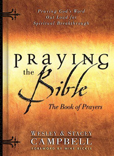 Right now Praying the Bible by Wesley Campbell and Stacey Campbell is $0.99