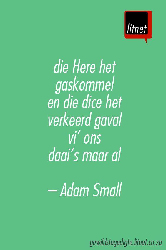 """""""Die Here het gaskommel"""" deur Adam Small #afrikaans #gedigte #nederlands…"""
