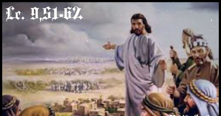 UNA NUEVA VISIÓN DE LA VIDA Y DEL PRÓJIMO Señor Jesús, haz que tu Espíritu ilumine mis acciones y me comunique la fuerza para seguir lo que tu Palabra me revela y   que, como María tu madre, pueda no sólo escuchar sino también poner en práctica lo que me dices. Tú que vives y reinas   con el Padre en la unidad del Espíritu Santo por los siglos de los siglos. Amén. Lc. 9,51-62 VER SANTORAL DE HOY: SAN JOSEMARÍA ESCRIVÁ DE BALAGUER - See more…