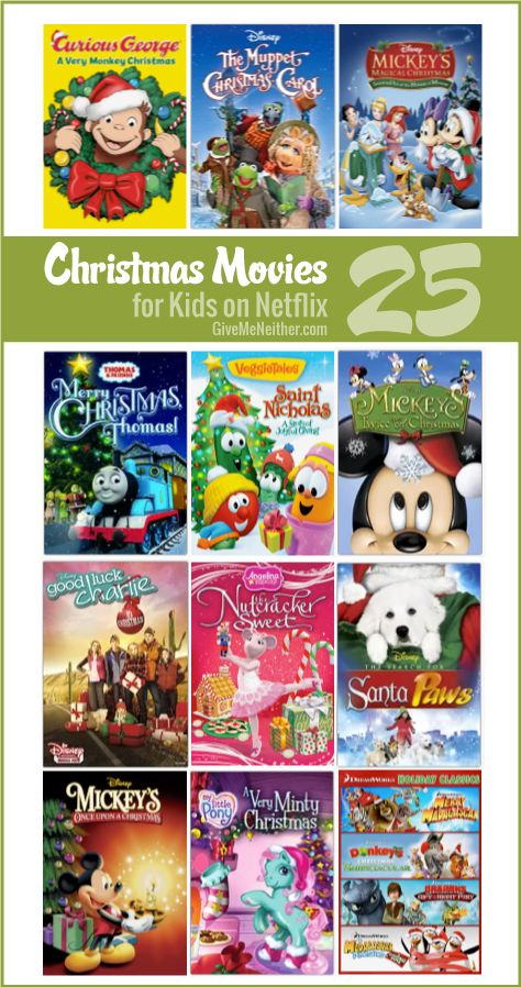 Do you have Netflix? Here are 25 Kids' Christmas Movies available for instant streaming!