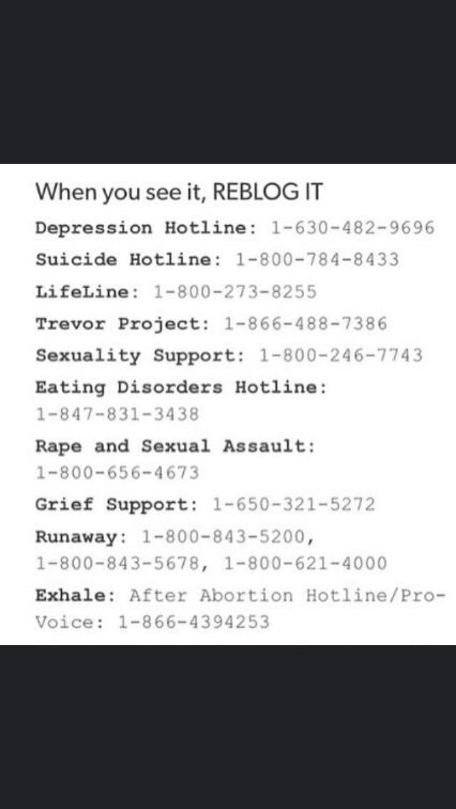 I don't think anyone would need this but if I reblog it . It will spread so more people will see it