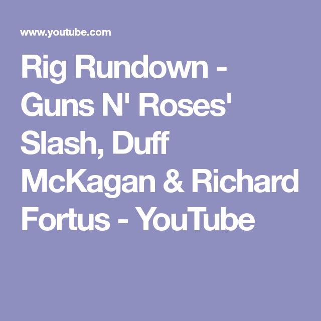Rig Rundown - Guns N' Roses' Slash, Duff McKagan & Richard Fortus - YouTube