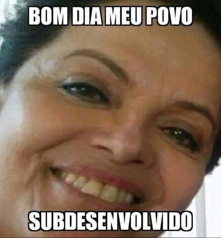 Filha Dilma... P