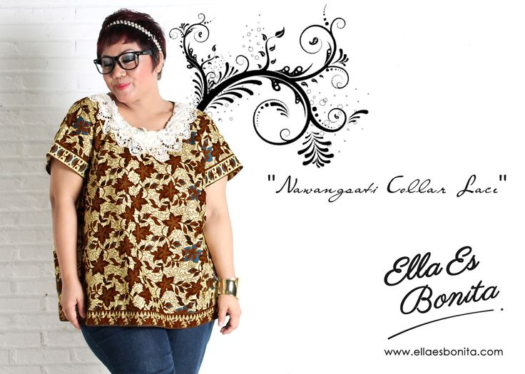 Nawangsati Collar Lace - This collar lace shirt features high quality batik cotton which specially designed for sophisticated curvy women originally made by Indonesian Designer & Local Brand: Ella Es Bonita. Available at www.ellaesbonita.com