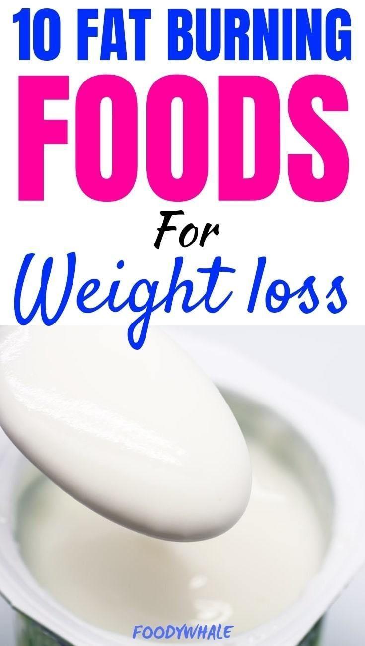 10 Fat Burning Foods – Gewichtsverlust Tipps   – Gewichtsverlust Tipps