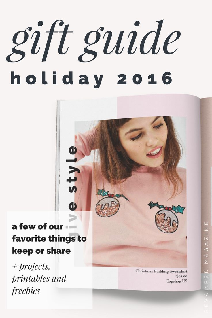 2016 holiday gift guide from REVAMPED Magazine