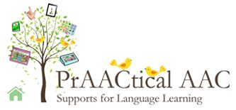 SLP:  PrAACtical AAC blog - focuses on language learning supports, especially AAC.