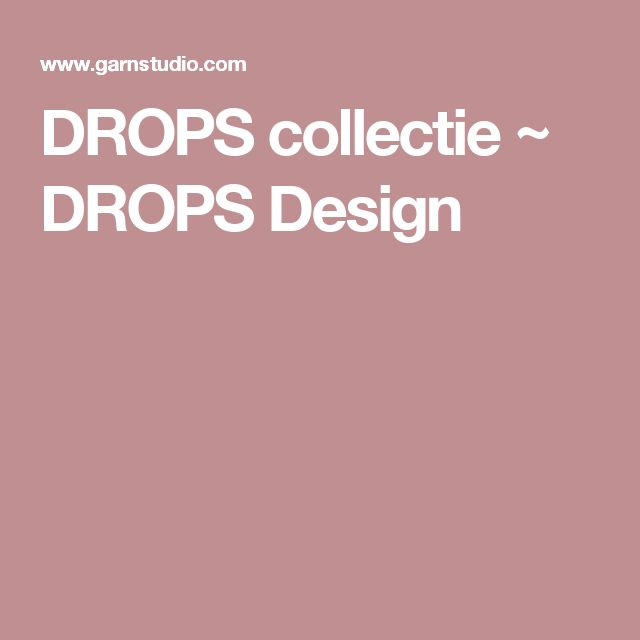 DROPS collectie ~ DROPS Design
