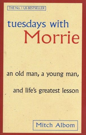 Tweetyandy Reads:  Tuesday with Morrie  Mitch Albom Learn more at go...
