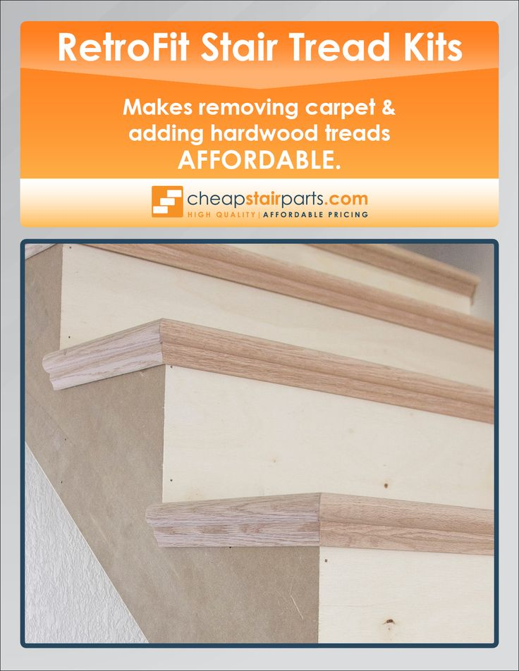 Take A Look At Our Afforable RetroFit Stair Tread Kits:  Https://cheapstairparts