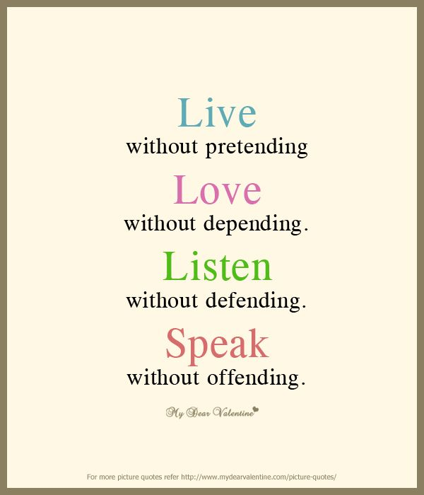 Live Quotes: Live Without Pretending