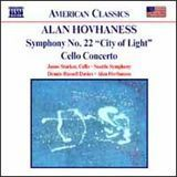 "Alan Hovhaness: Symphony No. 22 (""City of Light""); Cello Concerto [CD], 09237506"