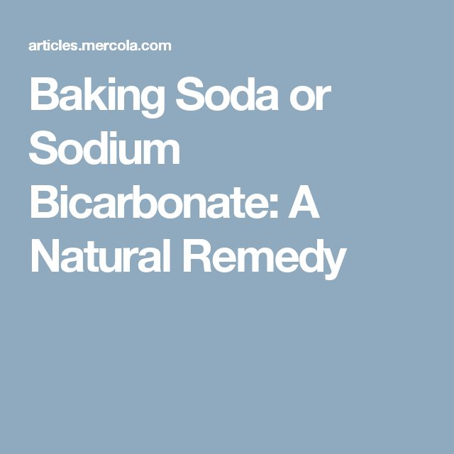 Baking Soda or Sodium Bicarbonate: A Natural Remedy