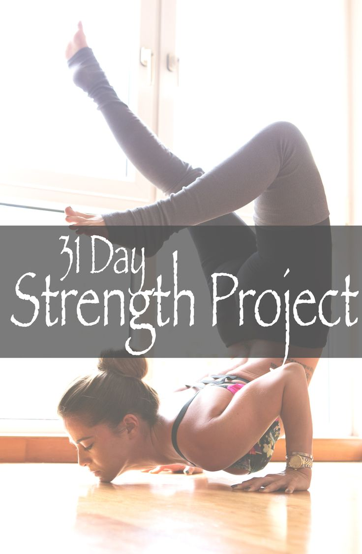 Pin it and join in on our 31 day yoga for strength project and watch your practice grow.