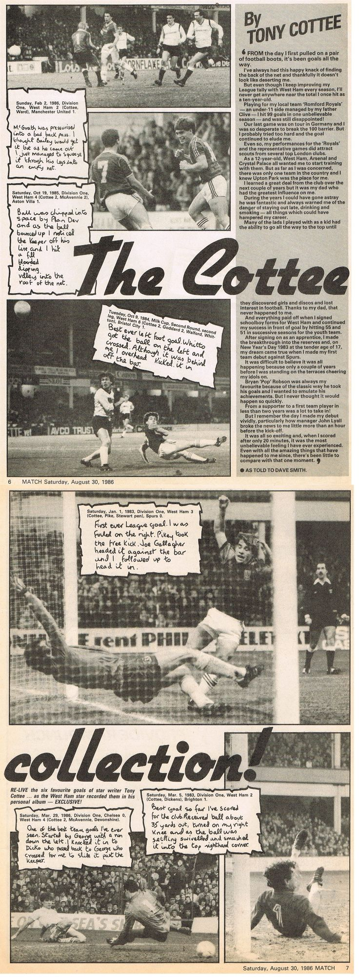 Here's a MATCH special from the 30th August 1986 on Tony Cottee. The beauty was I was at all these games and many more with my dad continually reminding me we were the same age..