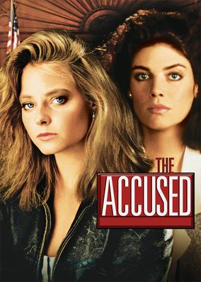 The Accused  (1988) After a young woman suffers a brutal rape in a bar one night, a prosecutor assists in bringing the perpetrators to justice, including the ones who encouraged and cheered on the attack. Kelly McGillis, Jodie Foster, Bernie Coulson...7b