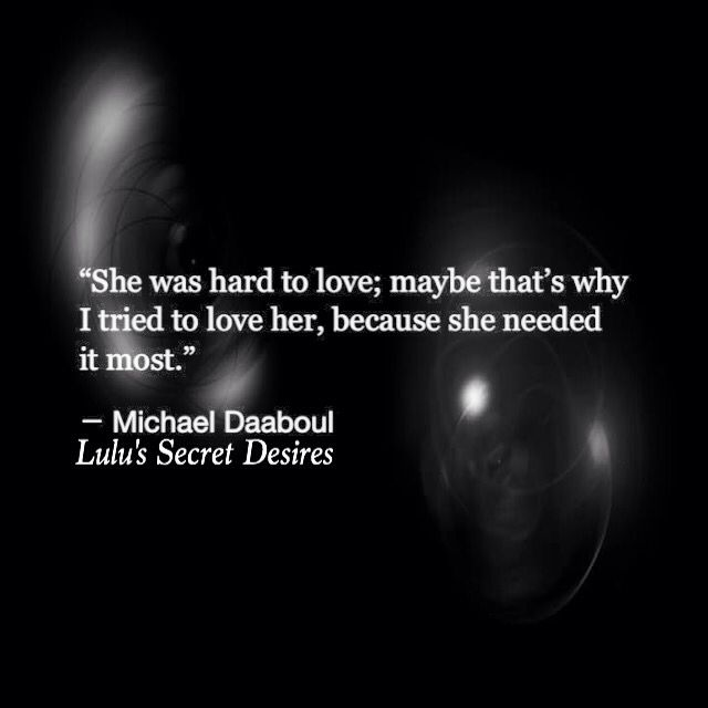 She was hard to love