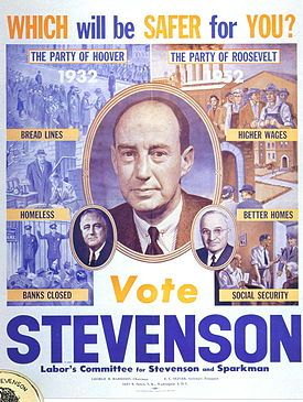 United States Presidential Election of 1952.   Adlai Stevenson warns against a return of the Republican policies of Herbert Hoover