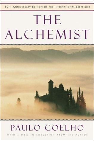 The Alchemist by Paulo Coelho - one of the best.. and such an easy read - one for all.