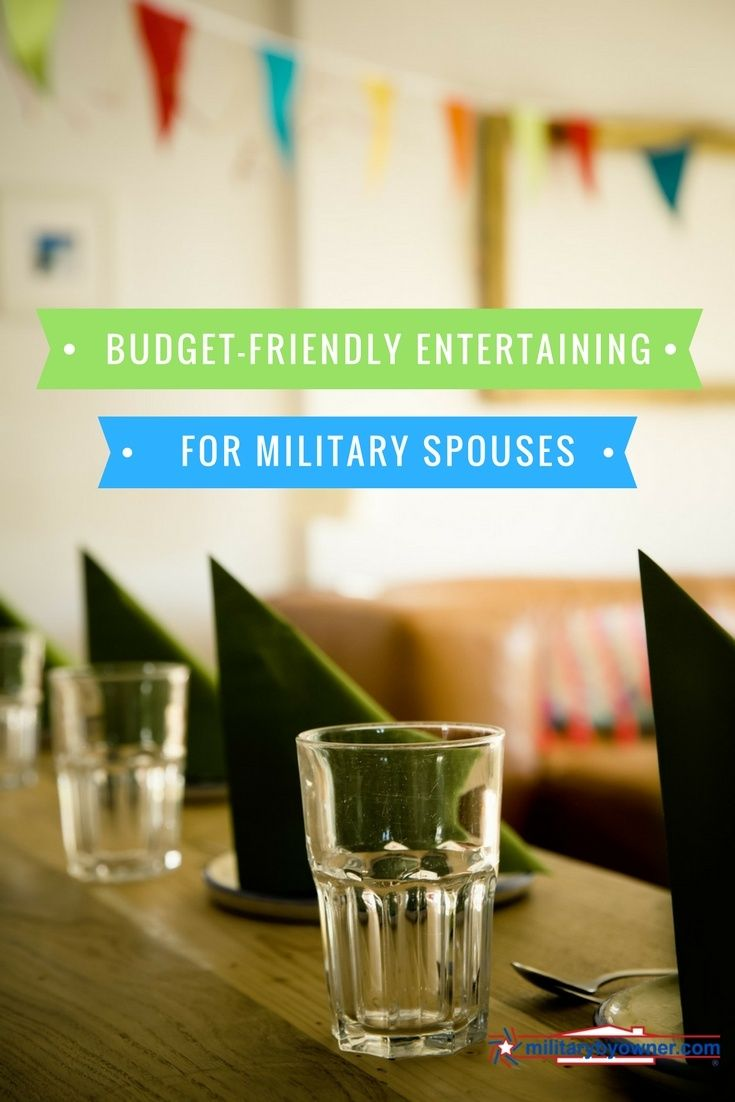 Need to host a party or event without breaking the bank? Find easy, budget-friendly ideas entertaining ideas for military spouses.