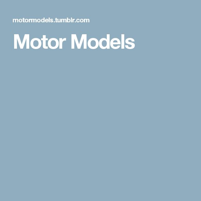 Motor Models